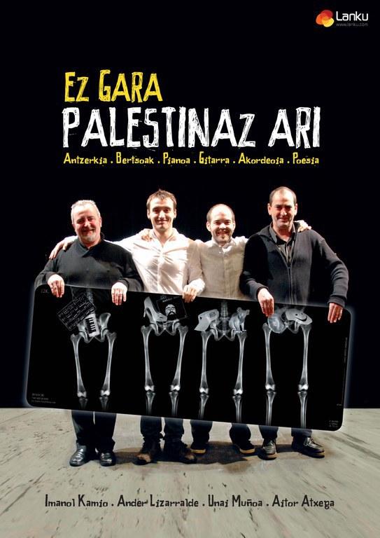 """""""Ez gara Palestinaz ari"""" - bertso musikatu jaialdia"""