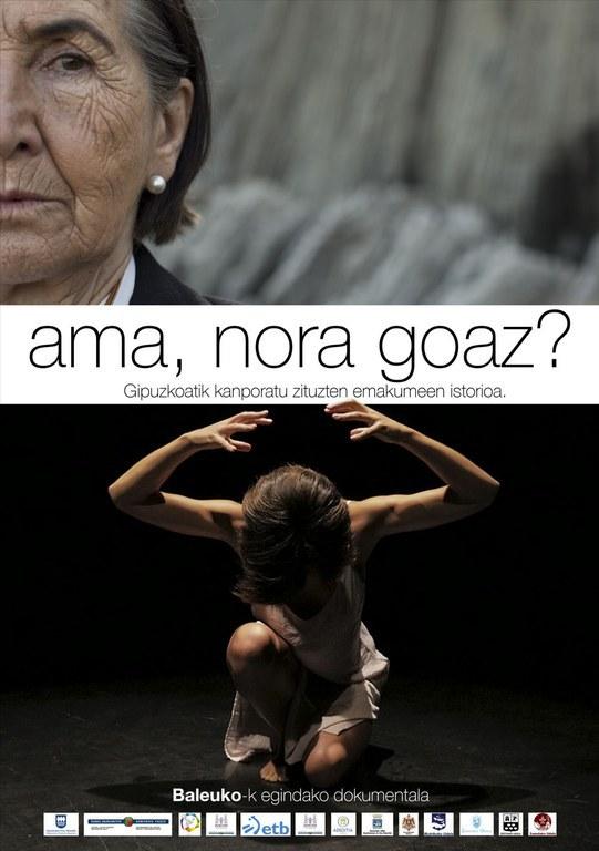 Ama, Nora Goaz? dokumentalaren emanaldia