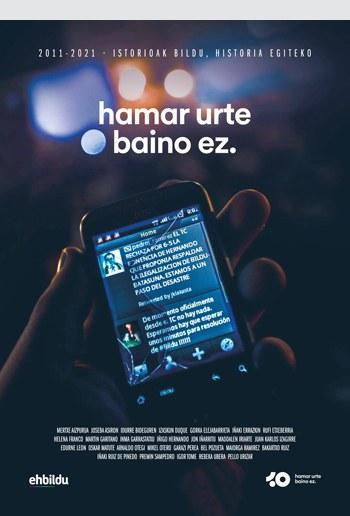 """""""Hamar urte baino ez"""" dokumentalaren emanaldia"""