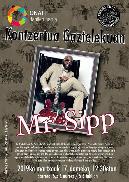 """Mr. Sipp"" zuzenean Gaztelekuan"