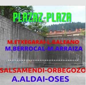 Plazaz Plaza txapelketako partiduak