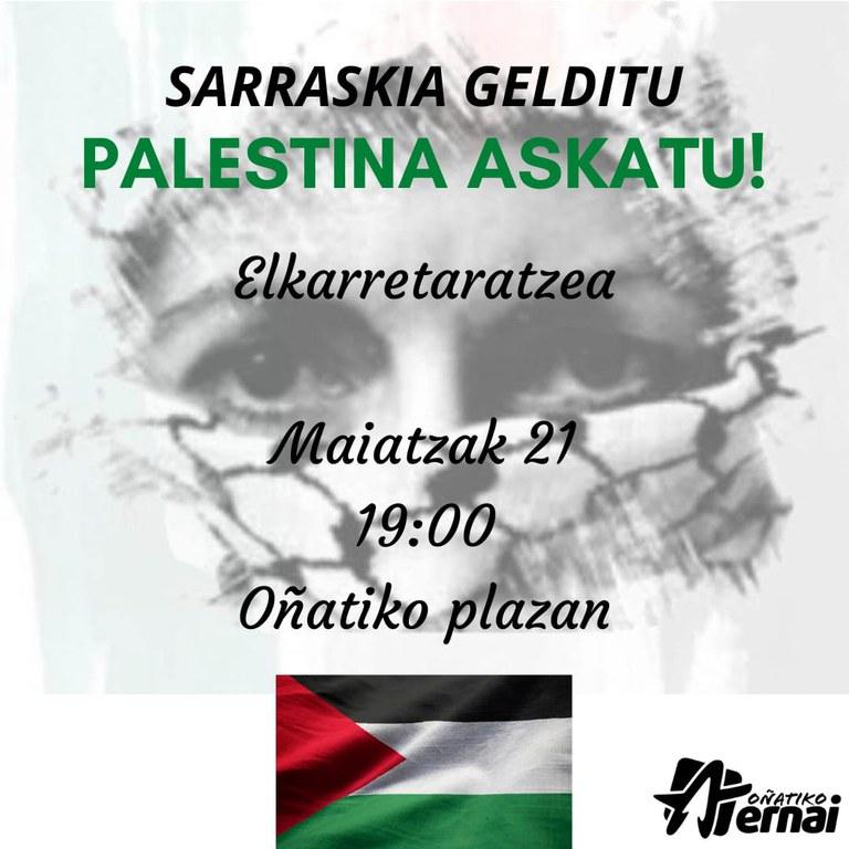 """Sarraskia gelditu. Palestina askatu!"""